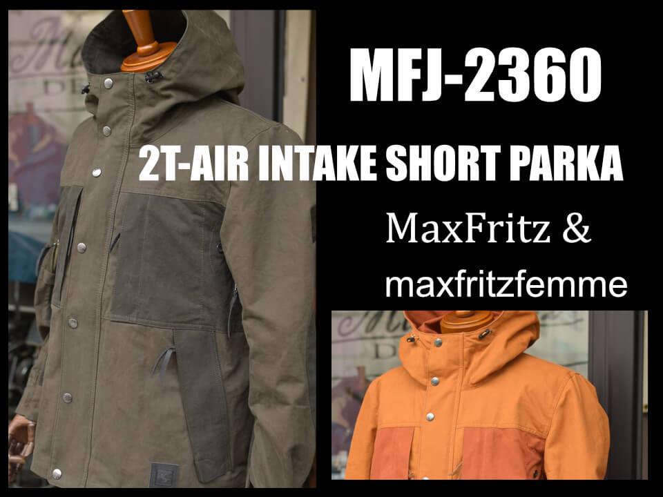 マックスフリッツ MFJ-2360 2Tエアインテークショートパーカ